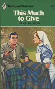 Cover of: This Much to Give: Special Nurse