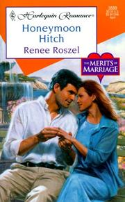 Cover of: Honeymoon Hitch (The Merits Of Marriage) (Harlequin Romance, No 3599)