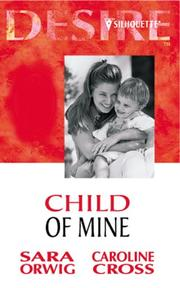 Cover of: Child of Mine (Desire)