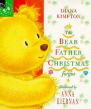 Cover of: The Bear Father Christmas Forgot (Picture Books)
