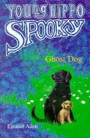 Cover of: Ghost Dog (Young Hippo Spooky S.)