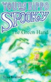 Cover of: The Green Hand (Young Hippo Spooky S.)