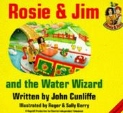 Cover of: Rosie and Jim and the Water Wizard (Rosie and Jim - Storybooks)