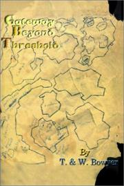 Cover of: Gateway Beyond Threshold (Road Trilogy)