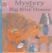 Cover of: Mystery at the Big Blue House (Bear in the Big Blue House S.)