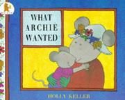 Cover of: What Archie Wanted