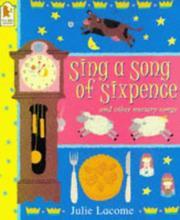 Cover of: Sing a Song of Sixpence