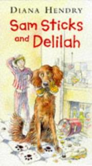 Cover of: Sam Sticks and Delilah (Storybooks)