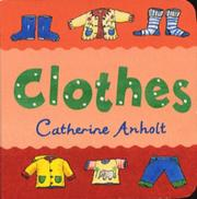 Cover of: Clothes (Chunky Board Books)