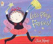 Cover of: Let's Play Fairies!