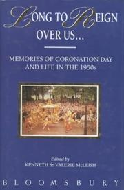 Cover of: Long to Reign over Us... Memories of Coronation Day and of Life in the 1950s