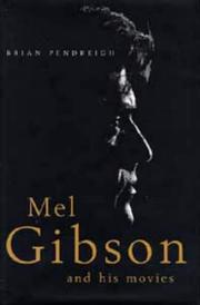 Cover of: Mel Gibson and His Movies
