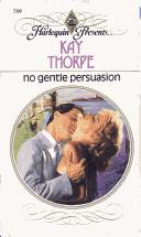 Cover of: No Gentle Persuasion