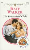 Cover of: Unexpected Child (From Here To Paternity)