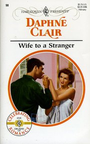 Cover of: Wife to a Stranger (Harlequin Presents, #98)