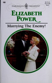 Cover of: Marrying the Enemy!