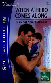 Cover of: When A Hero Comes Along