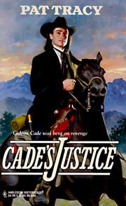 Cover of: Cade'S Justice (Harlequin Historical Romances, No 392)