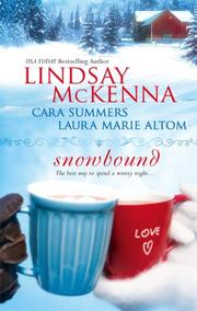 Cover of: Snowbound: A Healing Spirit\Aunt Delia's Legacy\Caught By Surprise (Harlequin Special Releases)