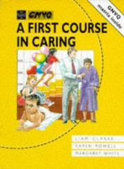 Cover of: A First Course in Caring