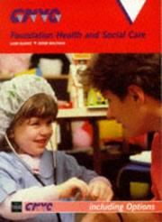Cover of: Foundation Health and Social Care (Gnvq Health)