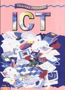 Cover of: Nelson Thornes Primary ICT