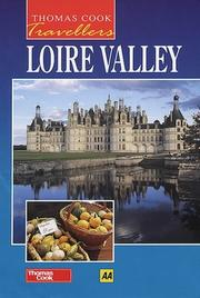 Cover of: Loire Valley (Thomas Cook Travellers)