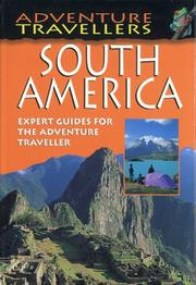 Cover of: Adventure Travellers South America (AA Adventure Travellers)