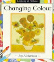 Cover of: Looking at Pictures - Changing Colour (Looking at Pictures)