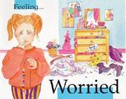 Cover of: Feeling - Worried (Feelings)
