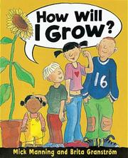 Cover of: How Will I Grow?