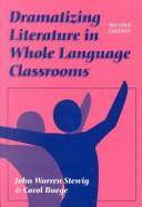 Cover of: Dramatizing literature in whole language classrooms