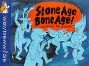 Cover of: Stone Age, Bone Age (Wonderwise)