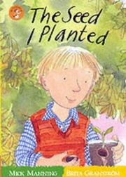 Cover of: The Seed I Planted (Wonderwise Readers)