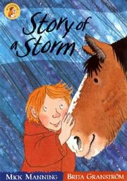 Cover of: The Story of a Storm (Wonderwise Readers)