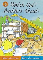 Cover of: Watch Out! Builders About! (Wonderwise Readers)