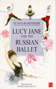 Cover of: Lucy Jane and the Russian Ballet