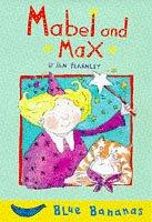 Cover of: Mabel and Max (Blue Bananas)