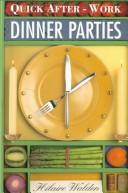 Cover of: Quick After-Work Dinner Parties (Quick After-Work Cookbook Series)