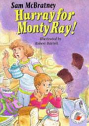Cover of: Hurray for Monty Ray (Yellow Storybooks)