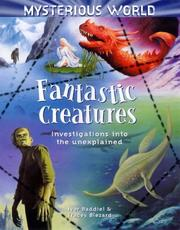 Cover of: Fantastic Creatures (Mysterious World)