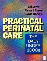 Cover of: Practical Perinatal Care: The Baby Under 1000 Grams
