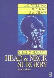 Cover of: Stell and Maran's Head and Neck Surgery