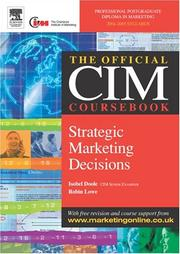 Cover of: CIM Coursebook 04/05 Strategic Marketing Decisions (Cim Coursebook 04/05)