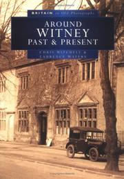 Cover of: Around Witney Past and Present in Old Photographs (Britain in Old Photographs)
