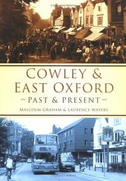 Cover of: Cowley and East Oxford Past and Present