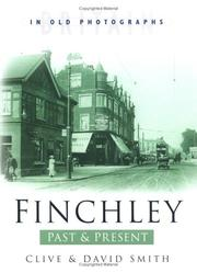 Cover of: Finchley Past and Present (Britain in Old Photographs)