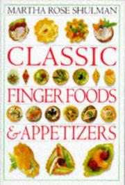 Cover of: Classic Finger Foods and Appetizers Cookbook (Classic Cookbook)