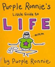 Cover of: Purple Ronnie's Little Guide to Life (Purple Ronnies)