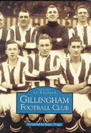 Cover of: Gillingham Football Club (Archive Photographs: Images of England)